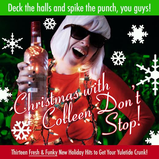 CHRISTMAS WITH COLLEEN DON'T STOP